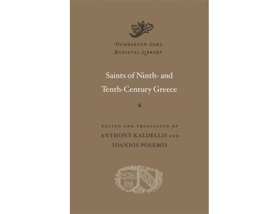 Saints of Ninth- and Tenth-Century Greece