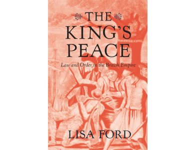 The King's Peace: Law and Order in the British Empire