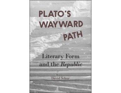 Plato's Wayward Path: Literary Form and the Republic