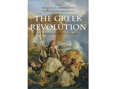 The Greek Revolution: A Critical Dictionary