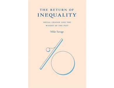 The Return of Inequality: Social Change and the Weight of the Past