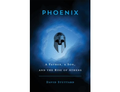Phoenix: A Father, a Son, and the Rise of Athens