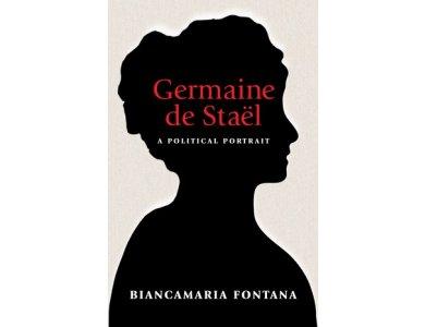 Germaine de Stael: A Political Portrait