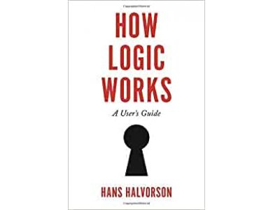 How Logic Works: A User's Guide