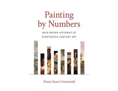 Painting by Numbers: Data-Driven Histories of Nineteenth-Century Art