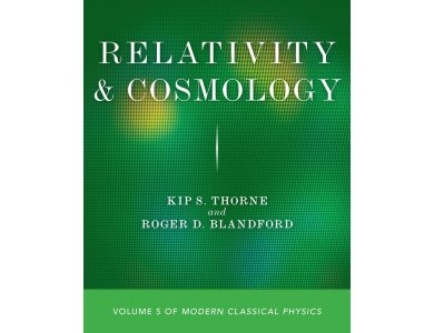 Relativity and Cosmology (Volume 5 of Modern Classical Physics)
