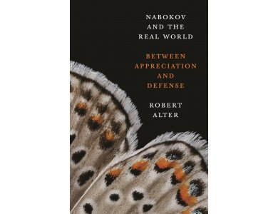 Nabokov and the Real World: Between Appreciation and Defense