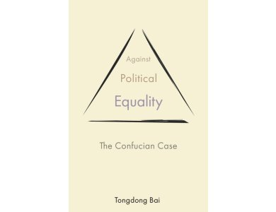 Against Political Equality: The Confucian Case