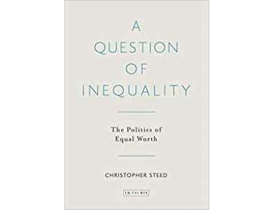 A Question of Inequality: The Politics of Equal Worth