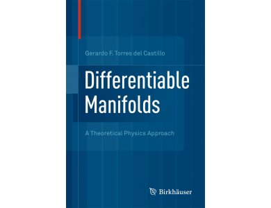 Differentiable Manifolds: A Theoritical Physics Approach