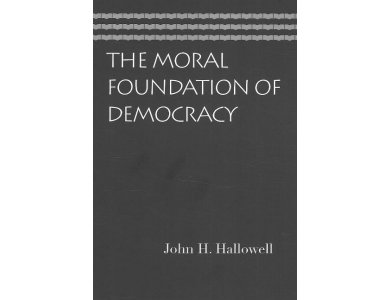 The Moral Foundations of Democracy