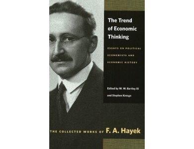 Trend of Economic Thinking: Essays on Political Economists and Economic History