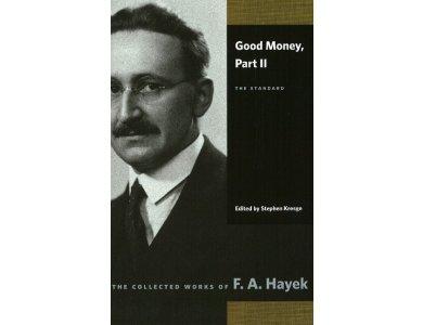 Good Money, Part II: The Standard