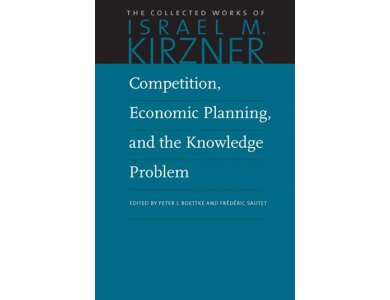 Competition, Economic Planning and the Knowledge Problem