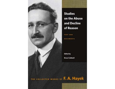 Studies on the Abuse & Decline of Reason: Text and Documents