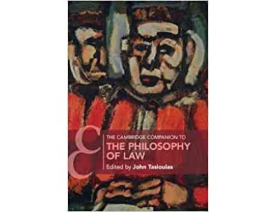 The Cambridge Companion to the Philosophy of Law