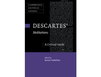 Descarte's Mediations: A Critical Guide