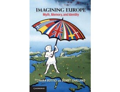 Imagining Europe: Myth, Memory, and Identity