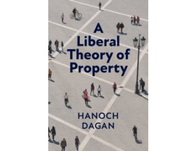 A Liberal Theory of Property
