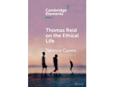 Thomas Reid on the Ethical Life