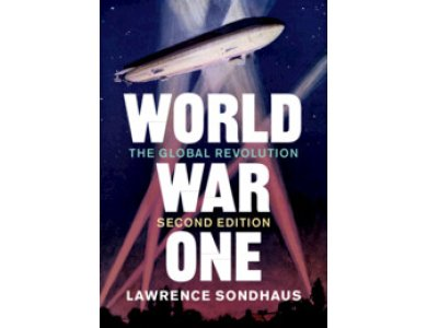 World War One: The Global Revolution