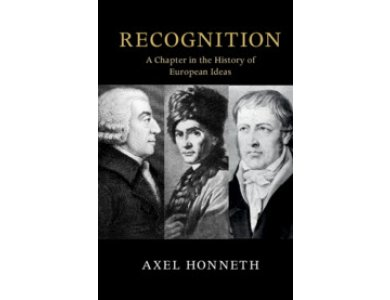 Recognition: A Chapter in the History of European Ideas