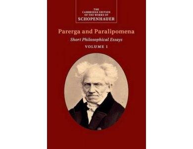 Parerga and Paralipomena: Short Philosophical Essays