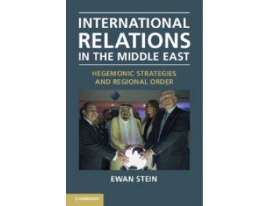 International Relations in the Middle East: Hegemonic Strategies and Regional Order