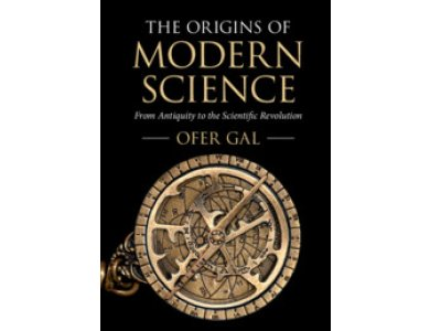 The Origins of Modern Science: From Antiquity to the Scientific Revolution