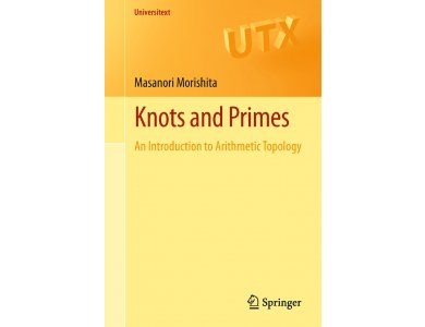 Knots and Primes: An Introduction to Arithmetic Topology