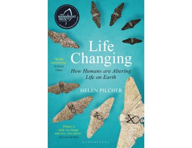 Life Changing: How Humans are Altering Life on Earth