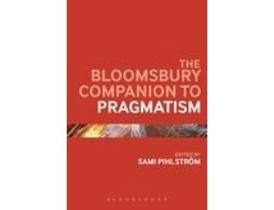 The Bloomsbury Companion to Pragmatism