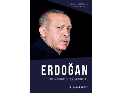 Erdogan: The Making of an Autocrat