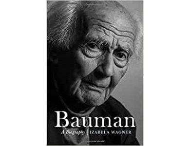 Bauman: A Biography