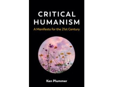 Critical Humanism: A Manifesto for the 21st Century