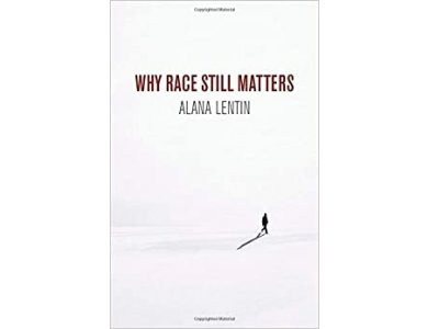 Why Race Still Matters