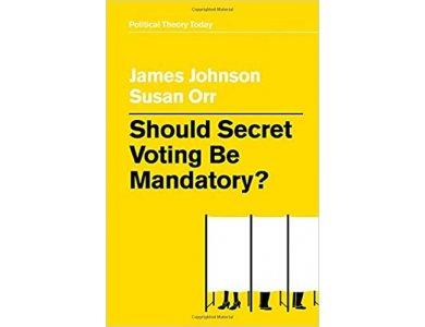 Should Secret Voting Be Mandatory?