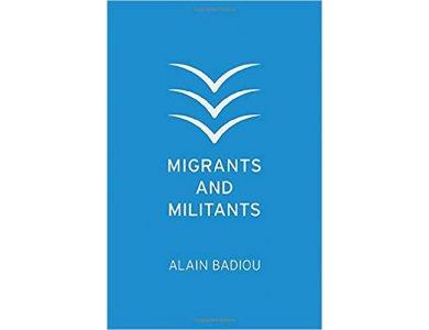 Migrants and Militants