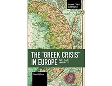 The Greek Crisis in Europe: Race, Class and Politics