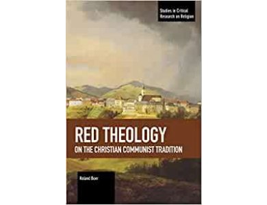 Red Theology: On the Christian Communist Tradition