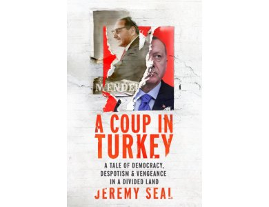 A Coup in Turkey: A Tale of Democracy, Despotism and Vengeance in a Divided Land