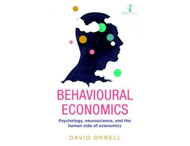 Behavioural Economics: Psychology, Neuroscience, and the Human Side of Economics