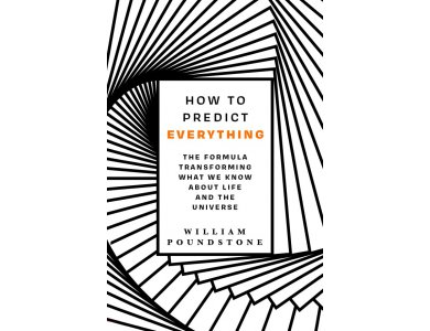 How to Predict Everything: The Formula Transforming What We Know About Life and the