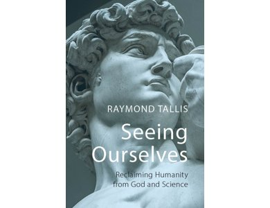 Seeing Ourselves: Reclaiming Humanity from God and Science