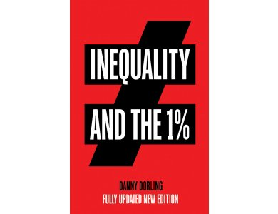 Inequality and the 1% (Fully Updated new Edition)