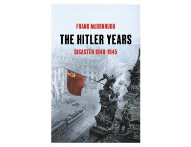 The Hitler Years: Disaster 1940-1945