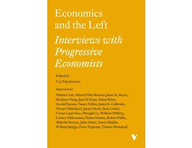 Economics and the Left: Interviews with Progressive Economists