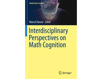 Interdisciplinary Perspectives on Math Cognition