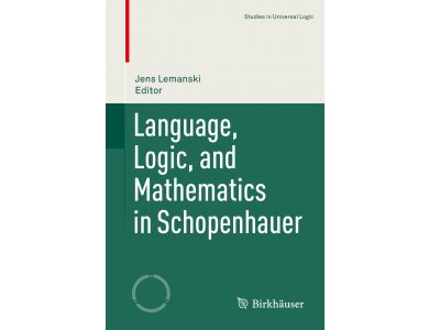 Language, Logic, and Mathematics in Schopenhauer