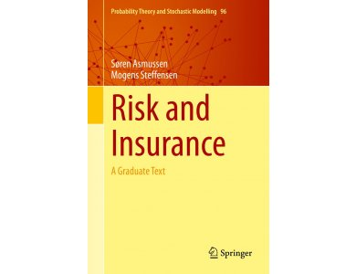 Risk and Insurance: A Graduate Text